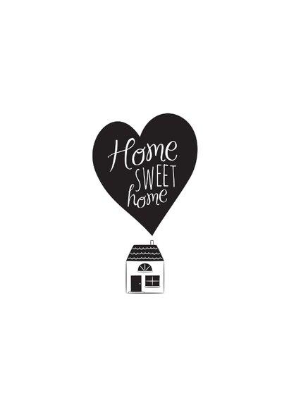 Home sweet home hartje huisje zwart wit 2