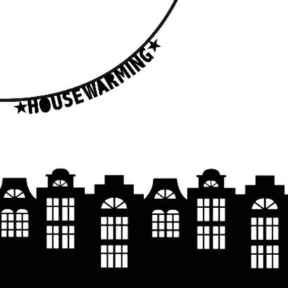 Housewarming party uitnodiging zwartwit slingers huisjes 2