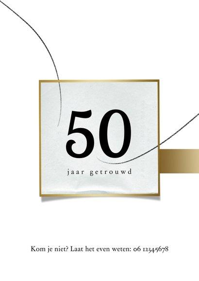 Jubileumkaart 50 jaar huwelijk, wit met goudlook 2