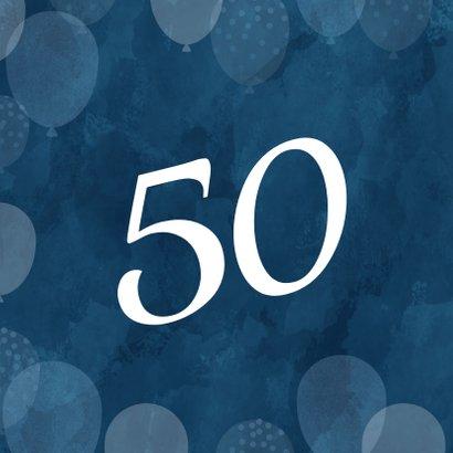 Leuke verjaardagskaart 50 jaar met ballonnen man 2