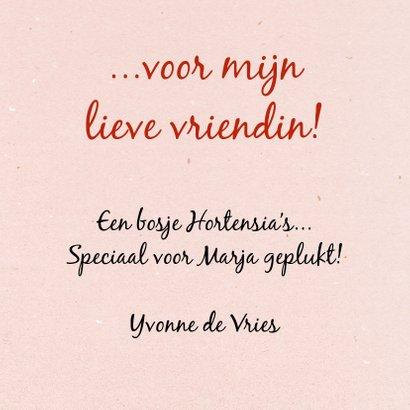 Leuke vriendschapskaart met hortensia, geplukt voor vriendin 2