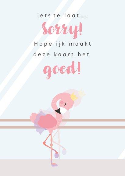 Lief roze kaartje met flamingo ballerina. oeps te laat 2