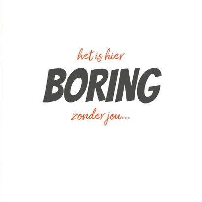 Liefdekaart 'boring zonder jou' met grappige cartoon 3