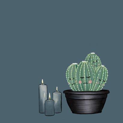Lieve condoleancekaart met cactussen, kaarsen en sterren 2
