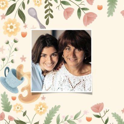 Moederdag kaart liefste mama thee, bloemen en takjes 2
