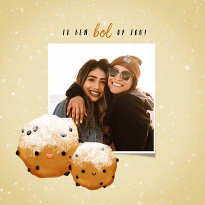 Nieuwjaarskaart 'ik ben bol op jou' met lieve oliebol 2