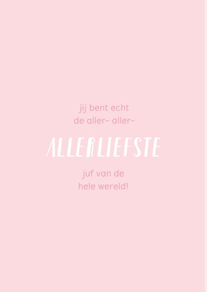 Roze bedankkaart voor de juf met een quote/spreuk. 2