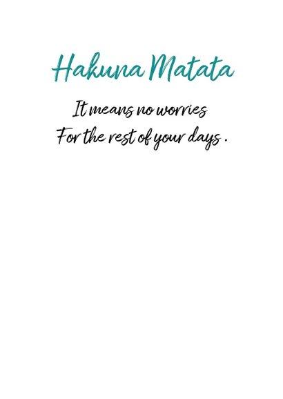 Spreukenkaart Hakuna Matata  3