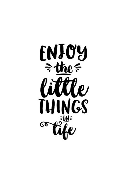 Spreukenkaart zwart wit quote enjoy the little things 2