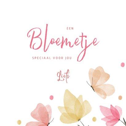 Sterkte een bloemetje en vlinders voor jou 3