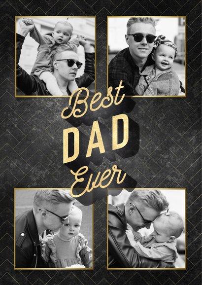 Stijlvolle vaderdag kaart Best dad ever zwart en gouden typo 2