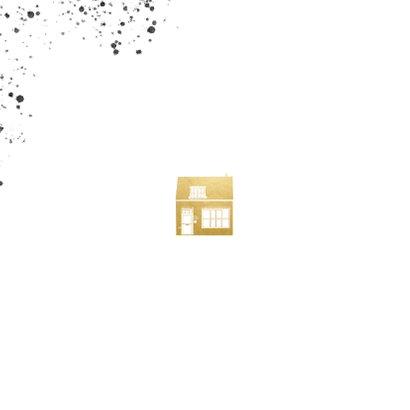 Stijlvolle verhuiskaart goud huisje en zwarte spetters 2