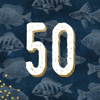 Stijlvolle verjaardagskaart man 50 jaar met vissen 2