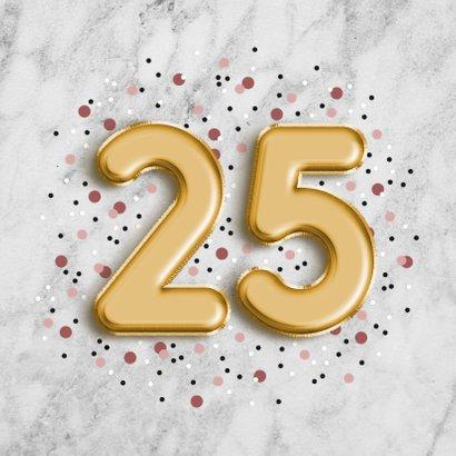 Stijlvolle verjaardagskaart met folieballon '25' en confetti 2