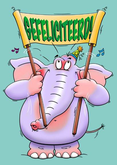 Stoere verjaardagskaart olifant met spandoek: VAN HARTE! 2