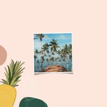 Tropische vakantiekaart groetjes uit met ananassen en foto 2