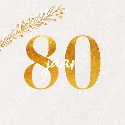 Uitnodiging 80 jaar in goud look en siertakjes 2