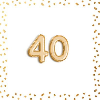 Uitnodiging verjaardag gouden confetti ballon 40 jaar 2