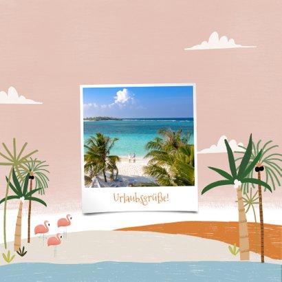 Urlaubskarte mit Foto, Palmen und Flamingos 2