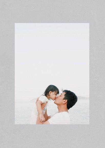 Vaderdagkaart 'liefste papa' met grote foto  2