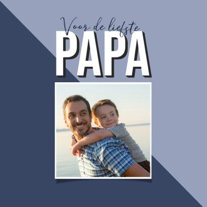Vaderdagkaart voor de liefste papa blauw grafisch 2