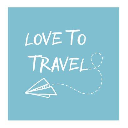 Vakantiekaart fotocollage 'Love to Travel' 2