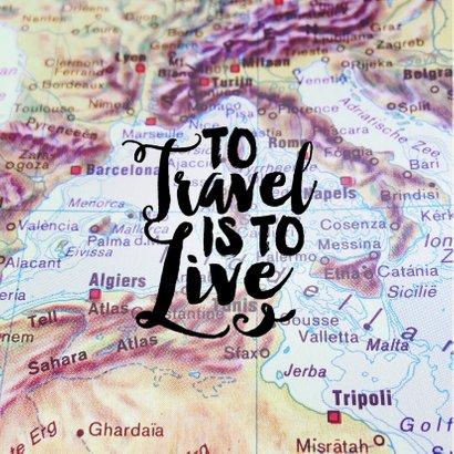Vakantiekaart reizen wereldkaart quote 2