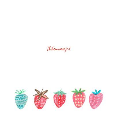 Valentijnskaart aardbeien berry sweet 3