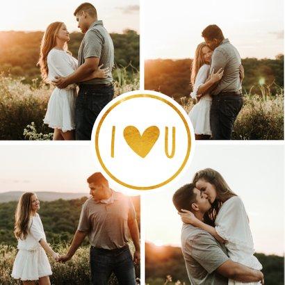 Valentijnskaart fotocollage met gouden I love U 2