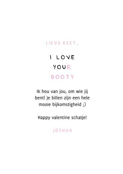Valentijnskaart I love your booty 3