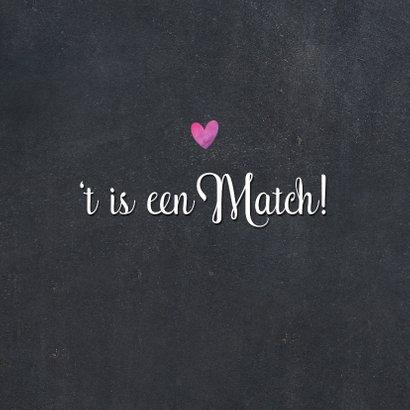 Valentijnskaart 't is een match!' met 2 foto's 2