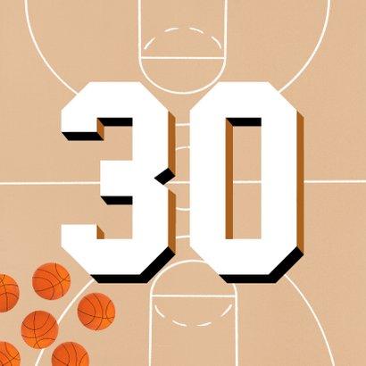 Verjaardagskaart 30 jaar man oranje basketballen en veld 2