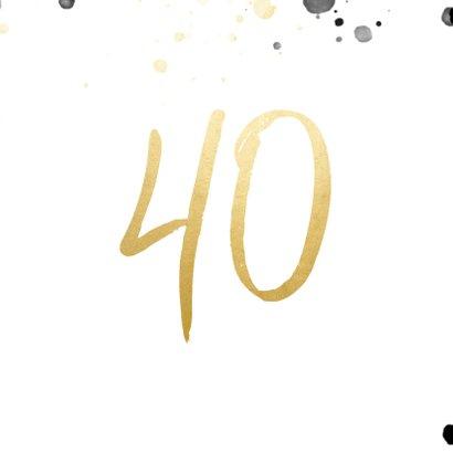 Verjaardagskaart '40' met foto en spetters 2