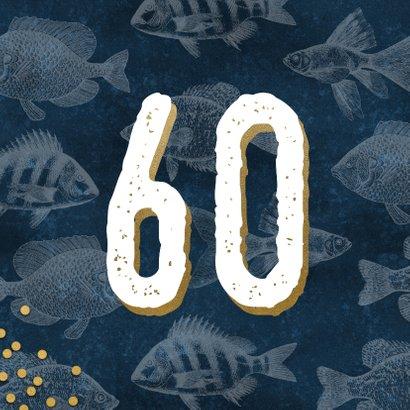 Verjaardagskaart 60 jaar man met vissen en confetti 2