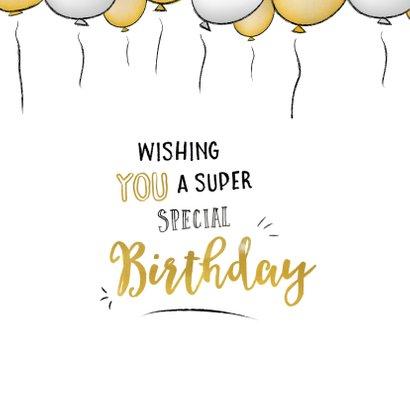 Verjaardagskaart happy birthday to you en gouden  ballonnen  2