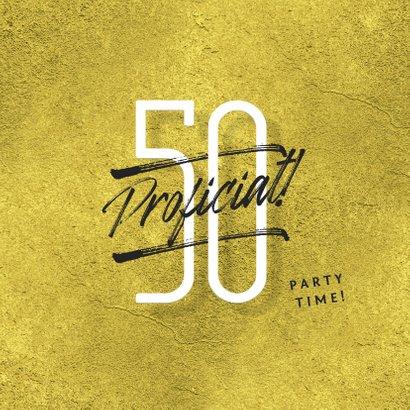 Verjaardagskaart man 50 jaar proficiat goud typografie 2