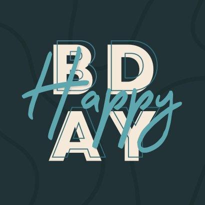Verjaardagskaart man typografisch 'HAPPY BDAY' 2