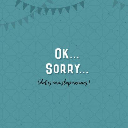 Verjaardagskaart te laat post sorry 2