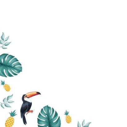 Verjaardagskaart toekan zomer ananas jungle corona 2