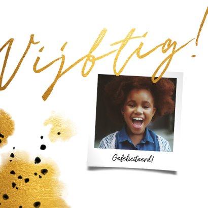 Verjaardagskaart 'vijftig' met polaroid en gouden waterverf 2