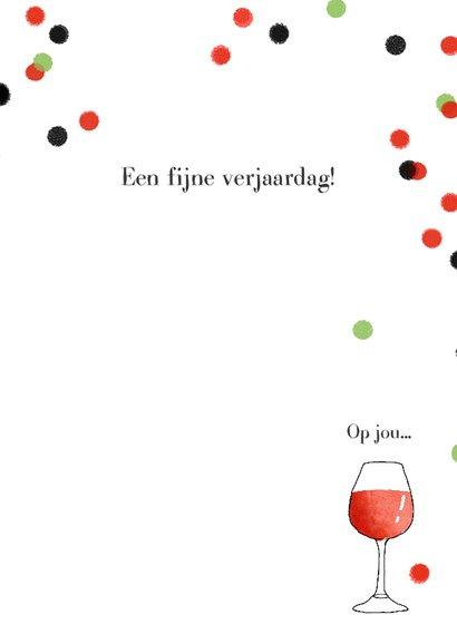 Verjaardagskaart wijn confetti 3