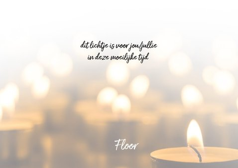Condoleance - moed is een lichtje 3