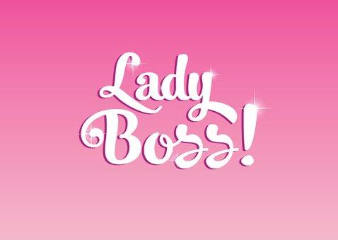 Felicitatie eigen bedrijf lady boss 2