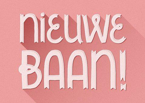 Felicitatiekaart nieuwe baan typografisch roze 2