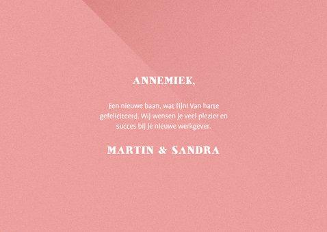 Felicitatiekaart nieuwe baan typografisch roze 3