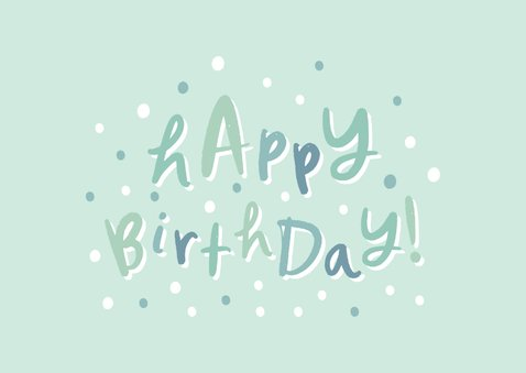 Glückwunschkarte Geburtstag 'happy birthday' hellgrün 2