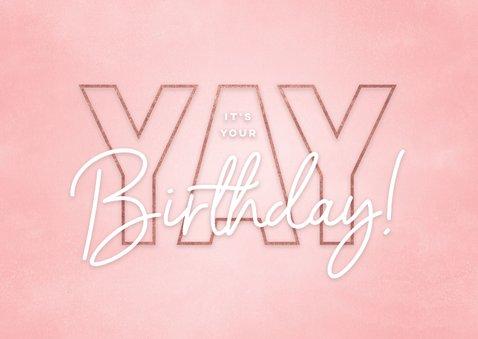 Glückwunschkarte rosa 'Yay', its your birthday' 2