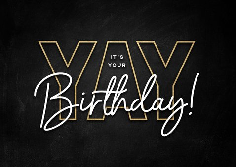Glückwunschkarte schwarz 'Yay', its your birthday' 2
