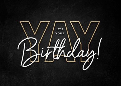 Glückwunschkarte schwarz 'Yay', its your birthday' 2