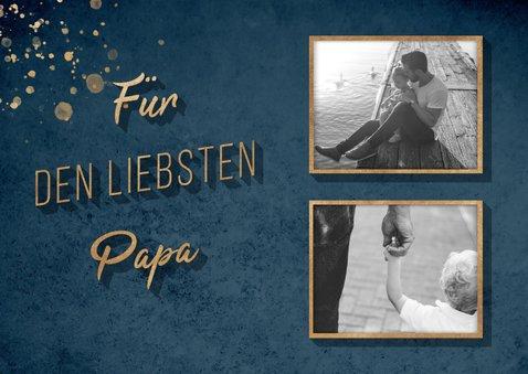 Grußkarte 'Für den liebsten Papa' zwei Fotos 2